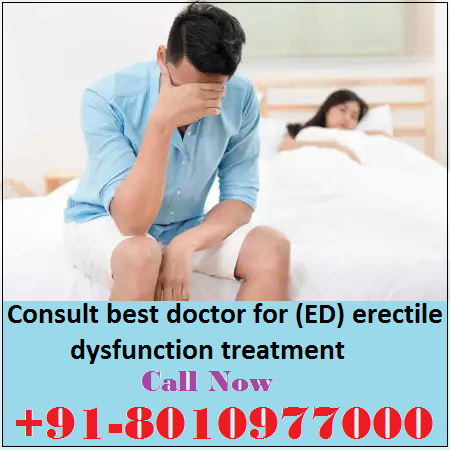 Best doctor for erectile dysfunction treatment in Dayanand Colony, New Delhi